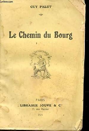 LE CHEMIN DU BOURG: PALUT GUY