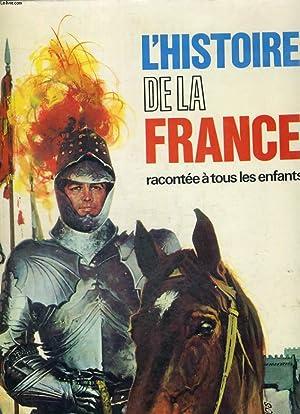 L'HISTOIRE DE LA FRANCE RACONTEE A TOUS: J.J. NATHAN -