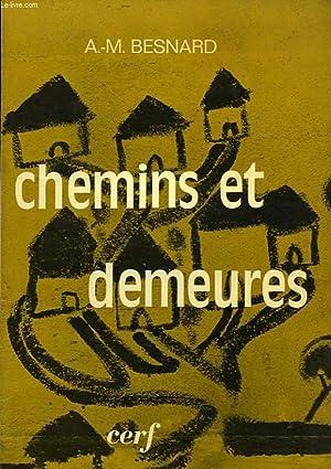 CHEMINS ET DEMEURES: BESNARD A.-M.