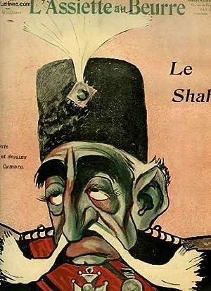 "L'Assiette au Beurre N°225. ""Le Shah"".: CAMARA"