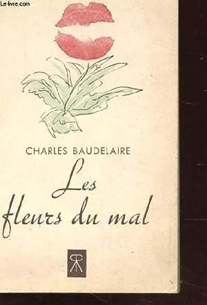 LES FLEURS DU MAL. LES EPAVES.: BAUDELAIRE Charles