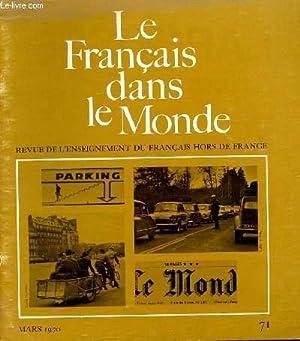 LE FRANCAIS DANS NOTRE MONDE. N°71 MARS 1970. REVUE DE L'ENSEIGNEMENT DU FRANCAIS HORS DE ...