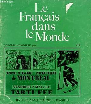 LE FRANCAIS DANS NOTRE MONDE. N°84 OCT NOV 1971. REVUE DE L'ENSEIGNEMENT DU FRANCAIS HORS ...