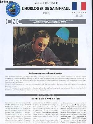 COLLEGE AU CINEMA. DOSSIER N°82. BERTRAND TAVERNIER.: COLLECTIF