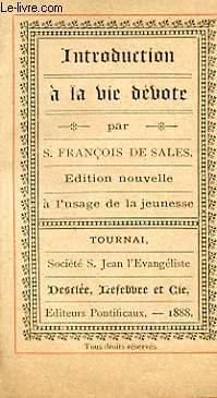 INTRODUCTION A LA VIE DEVOTE: S. FRANCOIS DE SALES