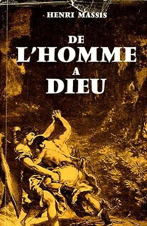 DE L'HOMME A DIEU: HENRI MASSIS