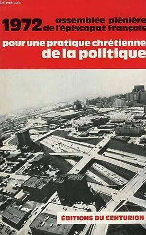 POUR UNE PRATIQUE CHRETIENNE DE LA POLITIQUE: COLLECTIF