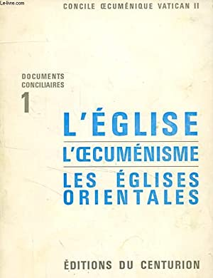 DOCUMENTS CONCILIAIRES, 1, CONCILE OECUMENIQUE DE VATICAN II, L'EGLISE, L'OECUMENISME, ...