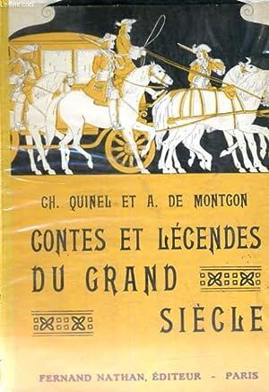 CONTES ET LEGENDES DU GRAND SIECLE - COLLECTION DES CONTES ET LEGENDES DE TOUS LES PAYS: CH. QUINEL...