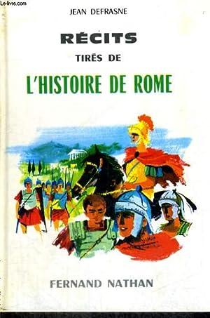 RECITS TIRES DE L'HISTOIRE DE ROME - COLLECTION DES CONTES ET LEGENDES DE TOUS LES PAYS: J. ...