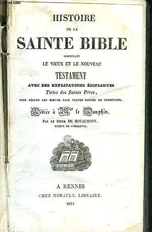 HISTOIRE DE LA SAINTE BIBLE CONTENANT LE: COLLECTIF