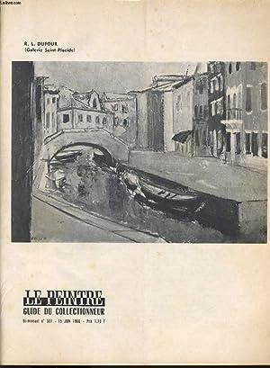 LE PEINTRE guide du collectionneur bi mensuel n°327 : R.-L Dufour (galerie St Placide), les ...