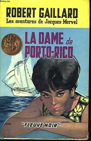 LA DAME DE PORTO-RICO: ROBERT GAILLARD