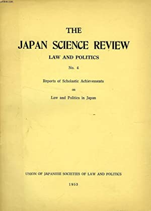 THE JAPAN SCIENCE REVIEW, LAW AND POLITICS, N° 4, 1953: COLLECTIF