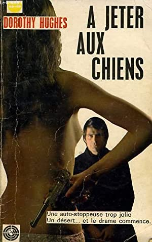 A JETER AUX CHIENS: DOROTHY HUGHES