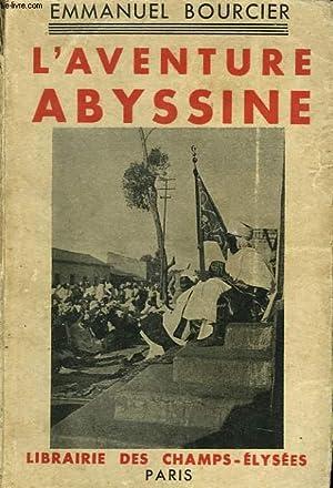 L'AVENTURE ABYSSINE: EMMANUEL BOURCIER