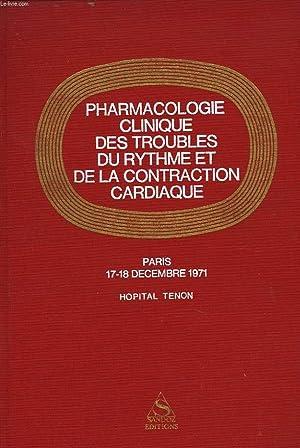 PHARMACOLOGIE CLINIQUE DES TROUBLES DU RYTHME ET: J.R. BOISSIER, P.