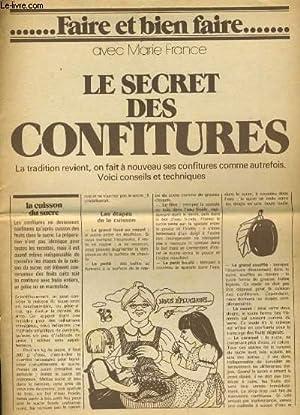 FAIRE ET BIEN FAIRE . LE SECRET DES CONFITURES: MARIE FRANCE