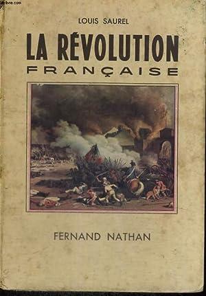 LA REVOLUTION FRANCAISE: L. SAUREL