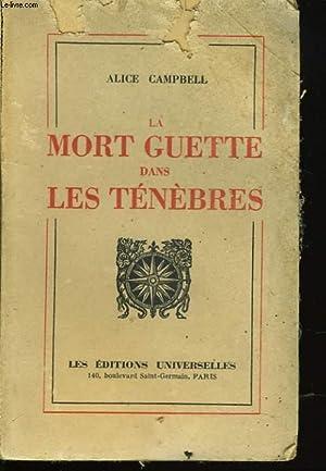 LA MORT GUETTE DANS LES TENEBRES: ALICE CAMPBELL