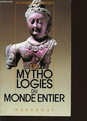 LES MYTHOLOGIES DU MONDE ENTIER: VLADIMIR GRIGORIEFF