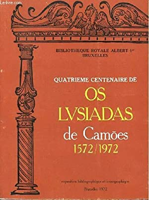OS LUSIADA DE CAMOES - QUATRIEME CENTENAIRE: BIBLIOTHEQUE ROYALE ALBERT