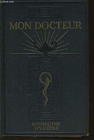 MON DOCTEUR Tome 1 & 2 encyclopédie morderne de médecine et d'hygiene M&...