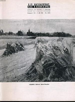 LE PEINTRE guide du collectionneur bi mensuel n°251 : Liquois (galerie Saint Placide), notes de...