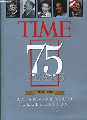 TIME 75 YEARS 1923 - 1998 an anniversary celebration: A. LECOMTE