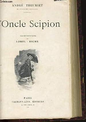 L'ONCLE SCIPION - PECHE MORTEL - MON: ANDRE THEURIET