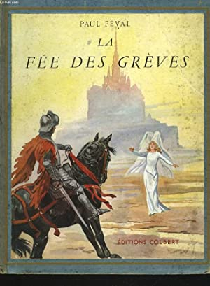 LA FEE DES GREVES: PAUL FEVAL