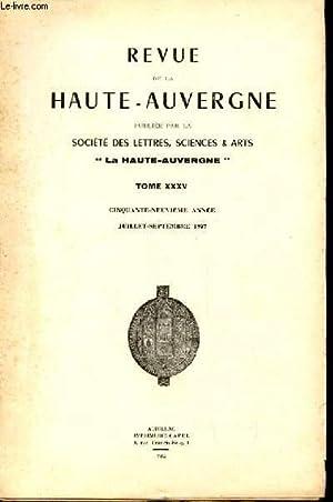 REVUE DE LA HAUTE AUVERGNE. TOME XXXV. JUILLET SEPTEMBRE: COLLECTIF