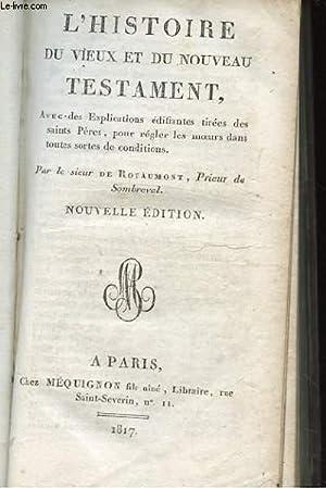 L'HISTOIRE DU VIEUX ET DU NOUVEAU TESTAMENT,: SIEUR DE ROYAUMONT