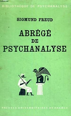 ABREGE DE PSYCHANALYSE - CINQUIEME EDITION - BIBLIOTHEQUE DE PSYCHANALYSE DIRIGEE PAR D. LAGACHE: S...