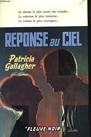 REPONSE AU CIEL: PATRICIA GALLAGHER