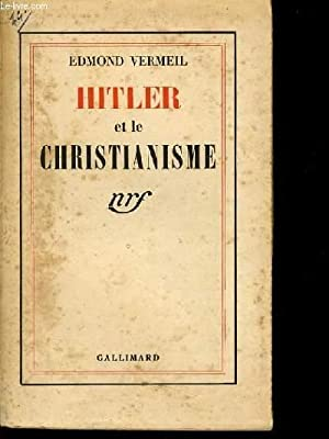HITLER ET LE CHRISTIANISME: EDMOND VERMEIL
