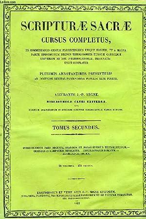 SCRIPTURAE SACRAE CURSUS COMPLETUS, TOMUS SECUNDUS (II): COLLECTIF