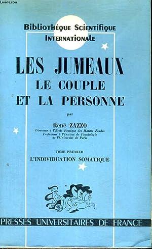 LES JUMEAUX LE COUPLE ET LA PERSONNE: R. ZAZZO
