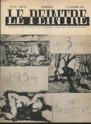 LE PEINTRE - l'officiel des peintres et graveurs - guide du collectionneur bi mensuel n°91...