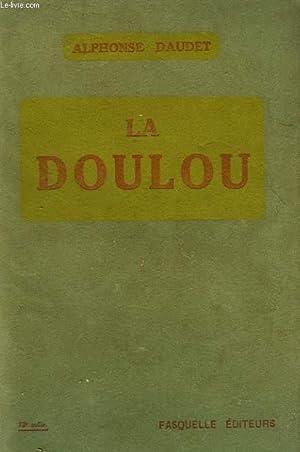 LA DOULOU. LA VIE. EXTRAITS DES CARNETS INEDITS DE L'AUTEUR.: ALPHONSE DAUDET