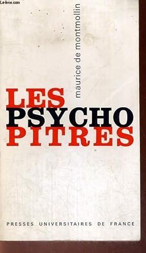 LES PSYCHOPITRES UNE AUTOCRITIQUE DE LA PSYCHOLOGIE: M. DE MONTMOLLIN