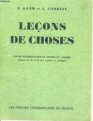 LECONS DE CHOSES - COLLECTION CLASSIQUE DIRIGEE PAR M. HENRI POMOT - COURS ELEMENTAIRE ET MOYEN 1ER...
