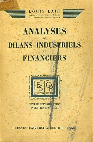 ANALYSES DE BILANS INDUSTRIELS ET FINANCIERS - COURS PROFESSE A L'ECOLE SUPERIEURE D'...
