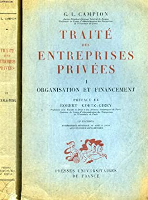 TRAITE DES ENTREPRISES PRIVEES EN 2 TOMES - OUVRAGE COURONNE PAR L'INSTITUT - 3° EDITION: ...