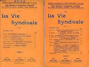 LA VIE SYNDICALE, 2e ANNEE, 14 NUMEROS, 1912-1914: COLLECTIF