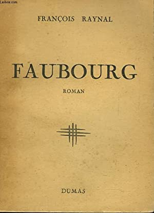 FAUBOURG: FRANCOIS RAYNAL