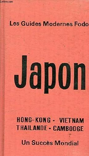 JAPON - HONG KONG - VIETNAM - THAILANDE - CAMBODGE: LES GUIDES MODERNES FODOR