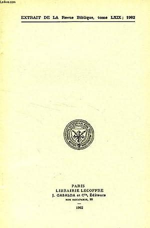 EXTRAIT DE LA REVUE BIBLIQUE, TOME LXIX, 1962, LA RECITATION DE LA LOI CHEZ LES SAMARITAINS D'...