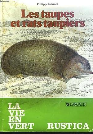 LES TAUPES ET LES RATS TAUPIERS: PHILIPPE GRAMET