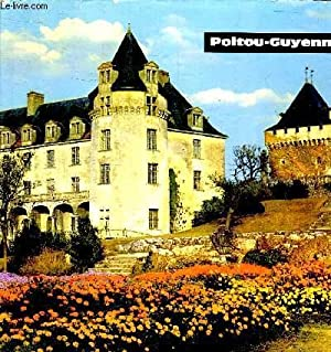 POITOU GUYENNE - TOURISME N°15: COLLECTIF